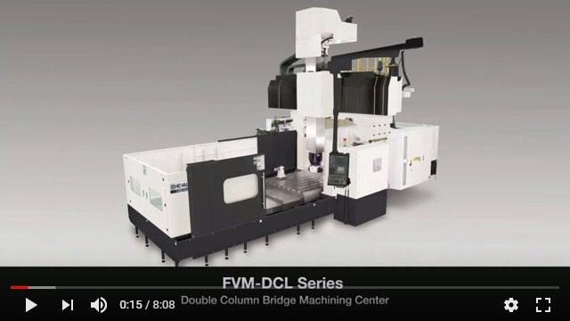 FVM-DCL Double Column Bridge Machining Center
